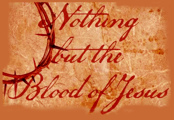 Image result for nothing but the blood of jesus
